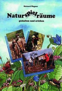 Naturspielräume gestalten und erleben Weidensepp