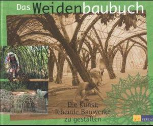 Weidenbaubuch Weidensepp